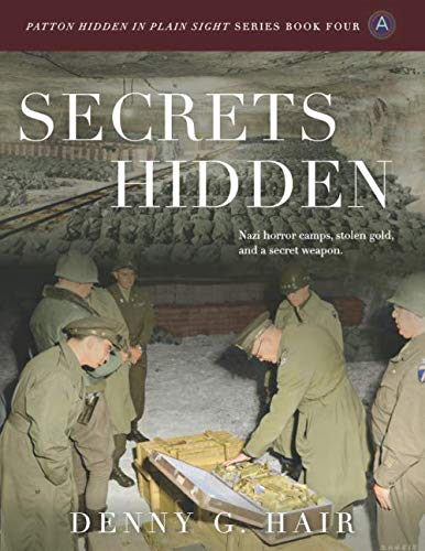 Secrets Hidden (Patton Hidden in Plain Sight Series) (Volume 4)