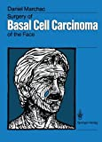 Surgery of Basal Cell Carcinoma of the Face, Marchac, Daniel, 3642728138