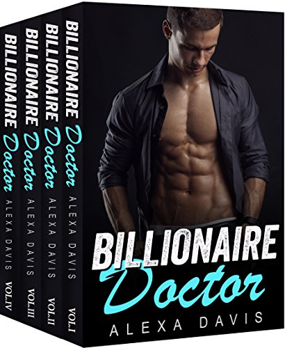 Billionaire Doctor: The Complete Series Box Set (A Small Town Alpha Billionaire Romance) cover