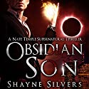 Obsidian Son: The Temple Chronicles, Book 1 Hörbuch von Shayne Silvers Gesprochen von: Marcio Catalano