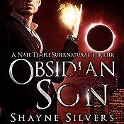Obsidian Son: The Temple Chronicles, Book 1 | Shayne Silvers