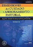 img - for Dimensiones del Cuidado y Asesoramiento Pastoral - T.II book / textbook / text book