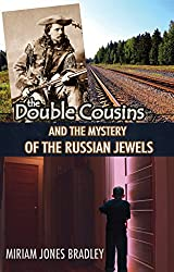 The Double Cousins And the Mystery of the Russian Jewels
