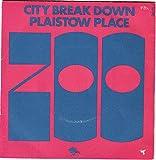 Zoo: City Break Down / Plaistow Place [Vinyl]