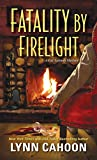 Fatality by Firelight (A Cat Latimer Mystery)