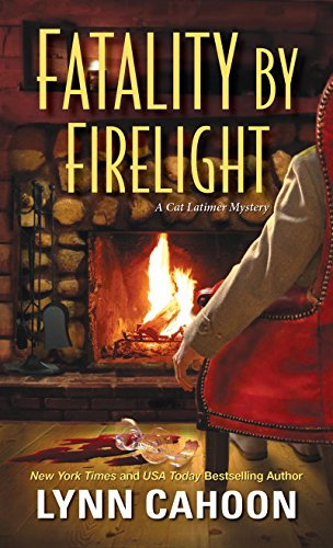 Fatality by Firelight (A Cat Latimer Mystery) by [Cahoon, Lynn]
