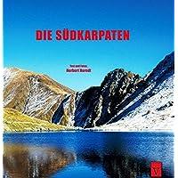 Die Südkarpaten: Auf den höchsten Bergen Rumäniens (Tourist in Siebenbürgen)