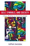 Self, Symbols and Society, Nathan Rousseau, 074251630X