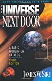 The Universe Next Door, James W. Sire, 0830818995