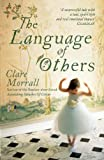 The Language of Others by Clare Morrall front cover