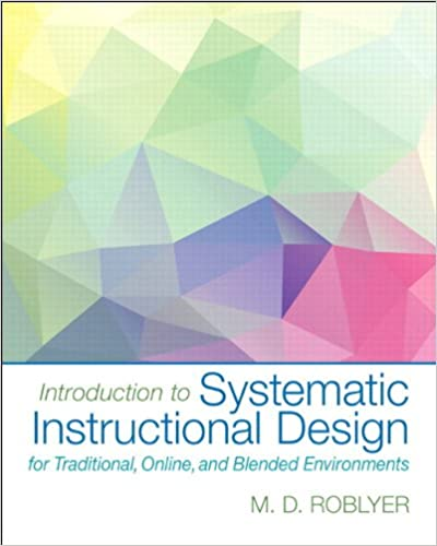 Introduction To Systematic Instructional Design For Traditional
