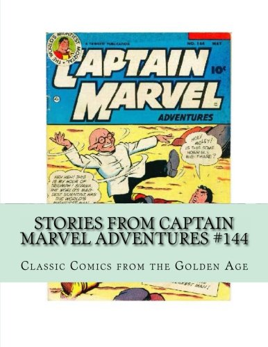 Download Stories From Captain Marvel Adventures #144: Classic Comics from the Golden Age PDF Text fb2 book