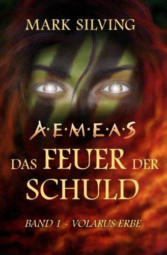 Volarus Erbe (Aemeas: Das Feuer der Schuld)