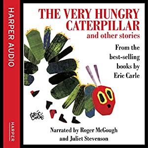 The Very Hungry Caterpillar and Other Stories Audiobook