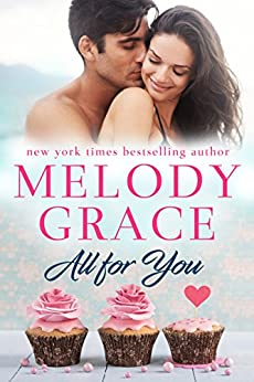 All for You (Sweetbriar Cove Book 2) by [Grace, Melody]