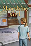 Shoeshine Girl (Rise and Shine) (Trophy Chapter Books (Paperback))