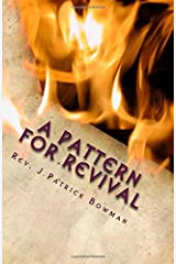 A Pattern for Revival: Doing that which is right in the sight of the Lord Paperback