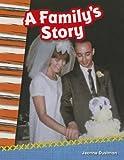 A Family's Story, Jeanne Dustman, 1433369923