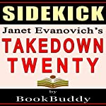 Takedown Twenty: Analysis of a Stephanie Plum Novel by Janet Evanovich - Sidekick | BookBuddy