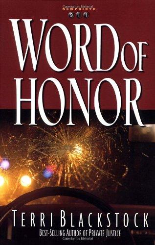911 Series (Word of Honor (Newpointe 911 Series #3))