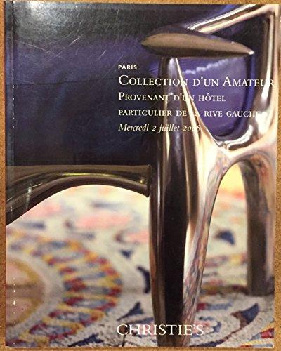 Collection D'un Amateur Provenant D'un Hotel Particulier De La Rive Gauche