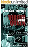 The Secret of the Virgin Queen: Cold Case - Reopened (Historical True Crime)