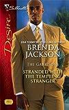 Stranded with the Tempting Stranger, Brenda Jackson, 0373768257