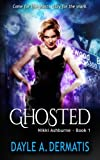 Ghosted (Nikki Ashburne) (Volume 1)