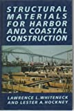 img - for Structural Materials for Harbor and Coastal Construction book / textbook / text book