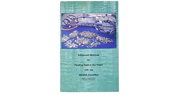 Métodos avanzados para encontrar oro en el agua con la minelab Excalibur por Clive clynick: Amazon.es: Jardín