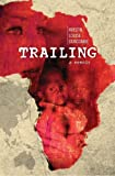 Trailing, Kristin Louise Duncombe, 1470159791