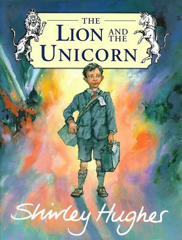 By Shirley Hughes - The Lion And The Unicorn (1999-03-30) [Hardcover] (The Lion And The Unicorn Shirley Hughes)