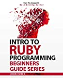 Intro To Ruby Programming: Beginners Guide Series