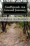 GodSpeed: an Inward Journey, Barry Davis, 1453861068