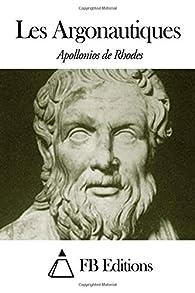 Les Argonautiques par  Apollonios de Rhodes