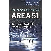Im Inneren der wahren Area 51: Die geheime Geschichte von Wright-Patterson