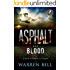 Asphalt and Blood: A Novel of Seabees in Vietnam