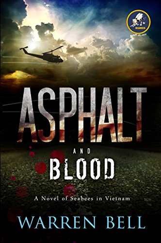 asphalt-and-blood-a-novel-of-seabees-in-vietnam