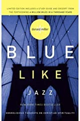 Blue Like Jazz (Limited Edition) by Donald Miller (2009) Paperback Paperback