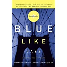 Blue Like Jazz (Limited Edition) by Donald Miller (2009) Paperback