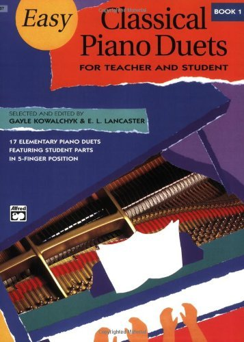 Download By Author Easy Classical Piano Duets for Teacher and Student, Book 1 (Alfred Masterwork Editions) pdf