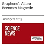 Graphene's Allure Becomes Magnetic | Andrew Grant