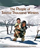 img - for People of Twelve Thousand Winters (Tales of the World) book / textbook / text book