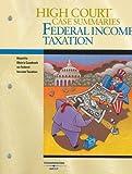 Klein : High Court Case Summaries on Federal Income Taxation, 13th Ed, Blatt, Dana L., 0314159460