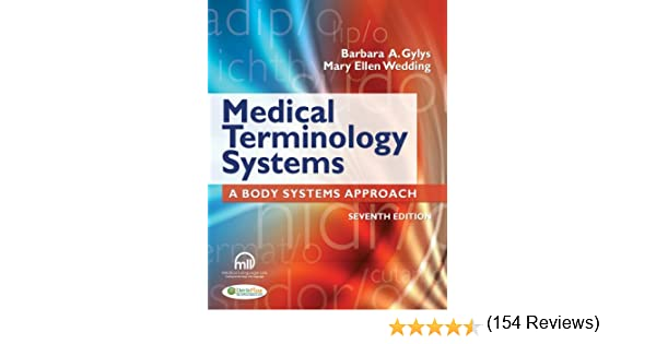 Medical Terminology Systems (Text Only): A Body Systems Approach ...