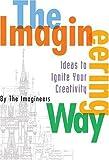 The Imagineering Way, Imagineers Staff and Disney Book Group Staff, 0786856319