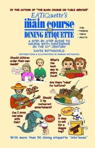 Read Online EATiQuette's the Main Course on Dining Etiquette pdf epub