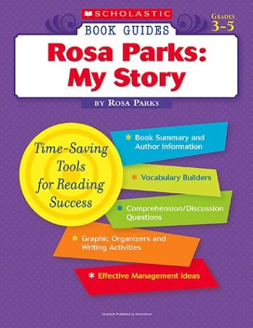 Scholastic Book Guides: Rosa Parks: My Story