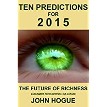 Ten Predictions for 2015 and the Future of Richness (English Edition)