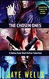 The Chosen Ones: A Sabina Kane Short Fiction Collection